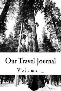 Our Travel Journal: Tree Cover by M, S. -Paperback