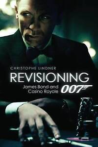 Revisioning 007
