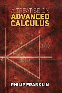 Treatise on Advanced Calculus (Dover Books on Mathematics), Franklin, Philip, 04