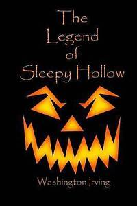The Legend of Sleepy Hollow by Irving, Washington 9781512088502 -Paperback