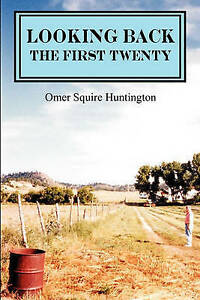 NEW Looking Back: The First Twenty: A Montana Autobiography