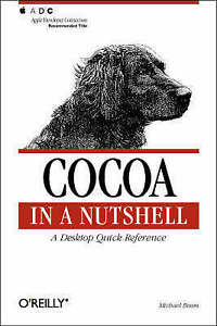 Cocoa in a Nutshell: A Desktop Quick Reference (In a Nutshell (O'Reilly)), Good