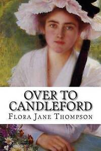 Over to Candleford -Paperback