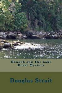 Hannah and the Lake Beast Mystery by Strait, Douglas -Paperback