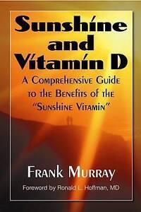 Sunshine and Vitamin D, Frank Murray