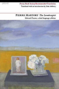 The Landscapist: Selected Poems, Pierre Martory, New Book