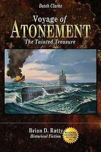 Voyage of Atonement: The Tainted Treasure by Ratty, MR Brian D. -Paperback