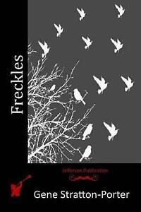 Freckles by Stratton-Porter, Gene 9781514296561 -Paperback