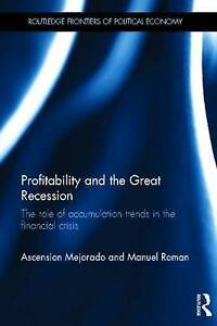 Profitability and the Great Recession, Ascension Mejorado