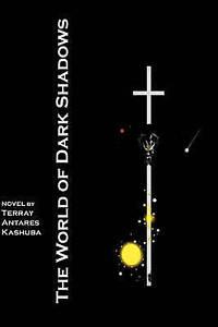 NEW The World of Dark Shadows by Terray Antares Kashuba