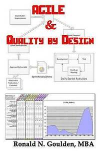 Agile & Quality by Design by Goulden, Mba Ronald N. -Paperback