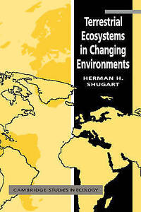 """""""VERY GOOD"""" Terrestrial Ecosystems in Changing Environments (Cambridge Studies i"""