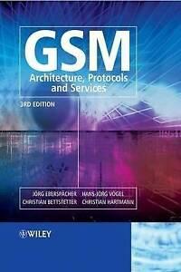 GSM – Architecture, Protocols and Services, Jörg Eberspächer