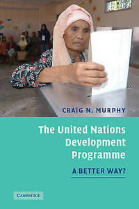 The United Nations Development Programme: A Better Way?-ExLibrary