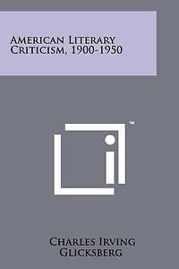 American Literary Criticism, 1900-1950 9781258225414 -Paperback
