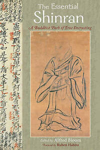 The ESSENTIAL SHINRAN.,Bloom, Alfred,New Book mon0000031904