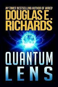 NEW Quantum Lens by Douglas E. Richards