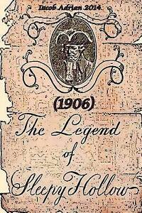 The Legend of Sleepy Hollow (1906) by Adrian, Iacob -Paperback