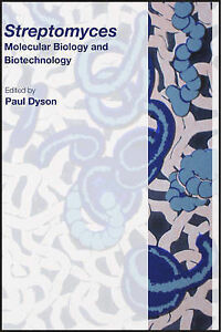 Streptomyces: Molecular Biology and Biot...