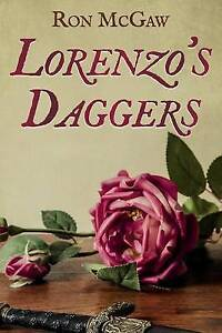 Lorenzo's Daggers by McGaw, Ron -Paperback