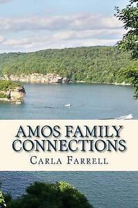 Amos Family Connections by Farrell, Carla -Paperback