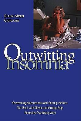 Outwitting Insomnia: Overcoming Sleeplessness and Getting the Rest You Need with 1