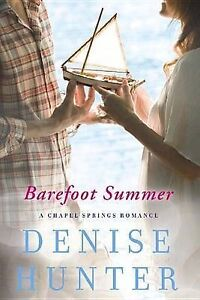 USED (GD) Barefoot Summer: A Chapel Springs Romance by Denise Hunter