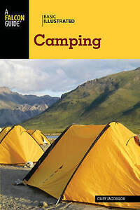 Basic Illustrated Camping by Jacobson, Cliff -Paperback