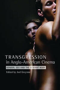 Transgression-in-Anglo-American-Cinema-Gender-Sex-and-the-Deviant-Body-by-Colu