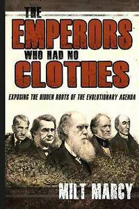The Emperors Who Had No Clothes by Marcy, Milt -Paperback