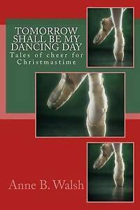 Tomorrow-Shall-Be-My-Dancing-Day-Tales-Cheer-for-Christmastim-By-Walsh-Anne-B