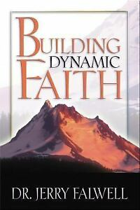 Building-Dynamic-Faith-by-Jerry-Falwell-2005-Paperback