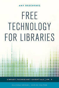 Free Technology for Libraries by Amy Deschenes (Paperback, 2015)