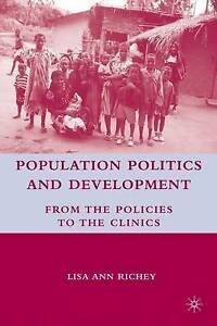 Population Politics and Development: From the Policies to the Clinics, Richey, L