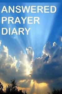 Answered Prayer Diary Keep Diary Answered Prayers Good for I by Robinson Frances