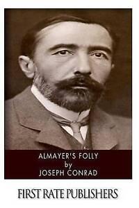 NEW Almayer's Folly by Joseph Conrad