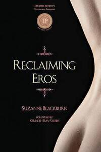 NEW Reclaiming Eros by Suzanne Blackburn