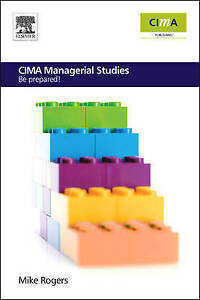 CIMA Managerial Studies: Be prepared (CIMA  Managerial Level 2008)-ExLibrary