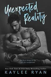 Unexpected Reality by Ryan, Kaylee -Paperback