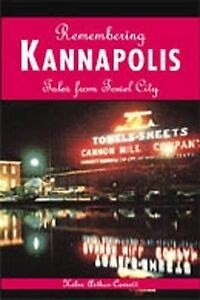 Remembering Kannapolis: Tales from Towel City, Arthur-Cornett, Helen, New Book