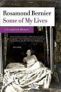 New SOME OF MY LIVES Rosamond Bernier PB BOOK