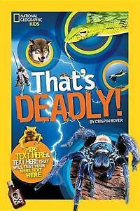 That's Deadly: Fatal Facts That Will Test Your Fearless Factor by Boyer, Crispin