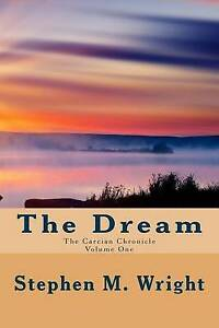 The Dream by Wright, MR Stephen M. -Paperback