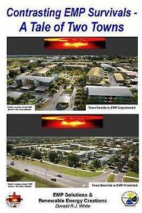 Contrast EMP Survivals - A Tale of Two Towns: This novel contrasts a cataclysmic