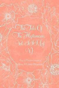 The Tales Heptameron Vol III (of V) by Queen Marguerite King Navarre Consor -Pap