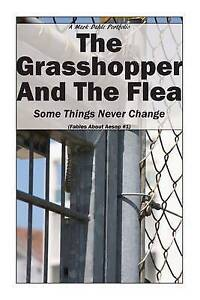 The Grasshopper and the Flea: Some Things Never Change by Dahle, Mark -Paperback