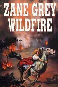 Wildfire by Grey, Zane -Paperback