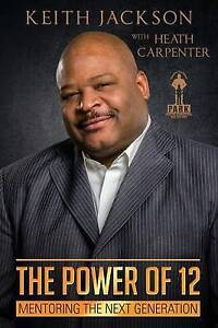 NEW The Power of 12: Mentoring the Next Generation