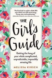The-Girls-Guide-Getting-the-Hang-of-Your-Whole-Complicated-Unpredictable