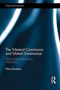 The Trilateral Commission - Knudsen  BOOKH NEW